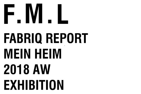 Fabriq Report MEIN HEIM 3/5-3/8 @ studio and space ivva | 渋谷区 | 東京都 | 日本