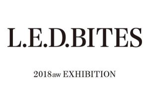 GARDENDS L.E.D 2018AW EXHIBITION @ studio and space ivva | 渋谷区 | 東京都 | 日本