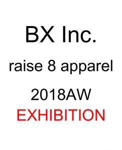 Aスタジオ BX Inc. & raise 10 apparel 2018AW EXHIBITION @ studio and space ivva | 渋谷区 | 東京都 | 日本